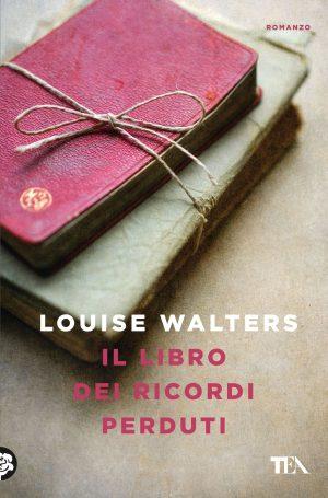 Il libro dei ricordi perduti di Louise Walters