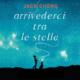 Arrivederci tra le stelle di Jack Cheng evidenza