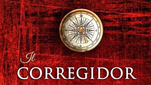 Il CORREGIDOR - Francesco Abate e Carlo Augusto Melis Costa