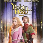 Robin Hood il Musical di Manuel Frattini locandina