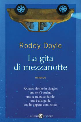 La gita di mezzanotte di Roddy Doyle