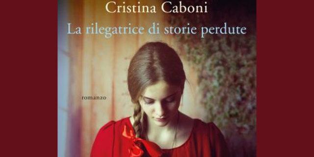 Cristina Carboni la rilegatrice di storie perdute