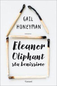 MESSAGGERIE SARDE SASSARI gail-honeyman-eleanor-oliphant-sta benissimo GARZANTI