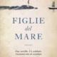 MESSAGGERIE SARDE SASSARI - FIGGLIE DEL MARE MARY LYNN BRACHT LONGANESI