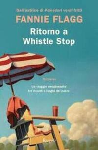 MESSAGGERIE SARDE SASSARI - RITORNO A WHISTLE STOP FANNIE FLAGG