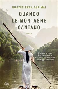 MESSAGGERIE SARDE SASSARI - QUANDO LE MONTAGNE CANTANO - NORD EDITORE